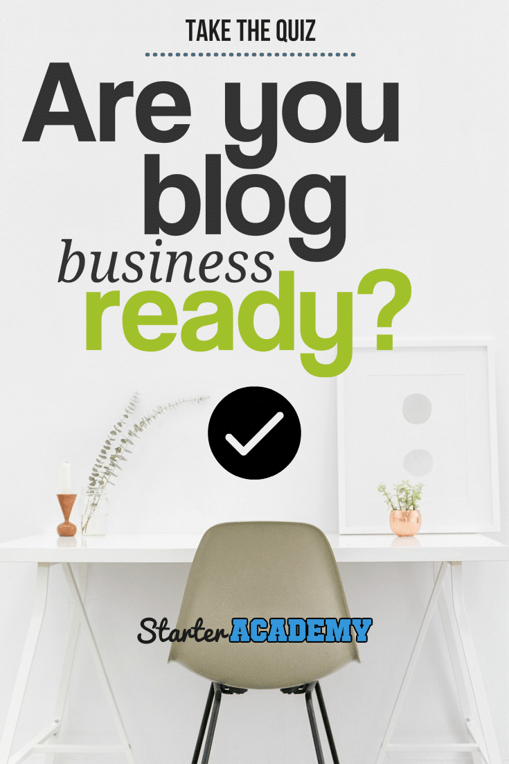 Are you blog business ready? Take the Quiz and see where you stand with your blog business readiness now!