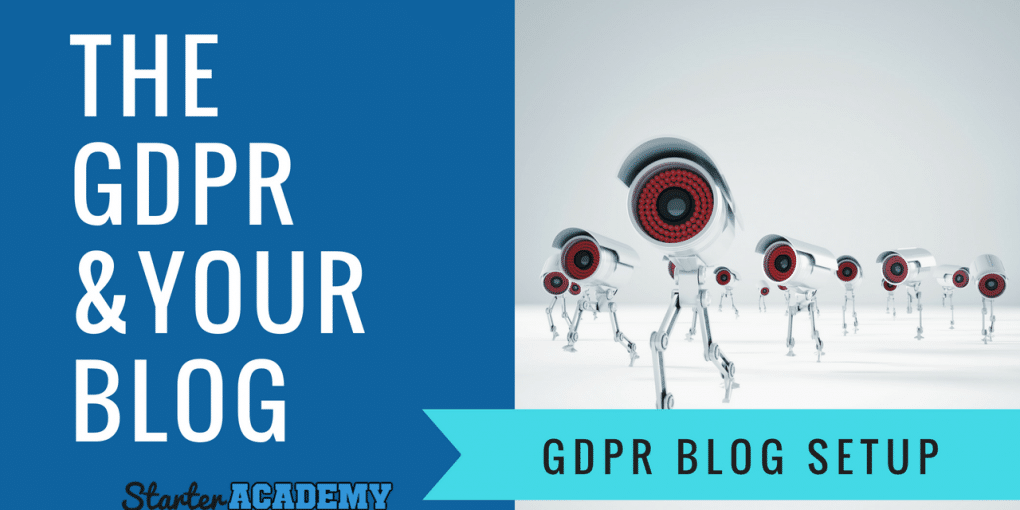 The GDPR and Your Wordpress Blog - How to get setup to be GDPR Compliant
